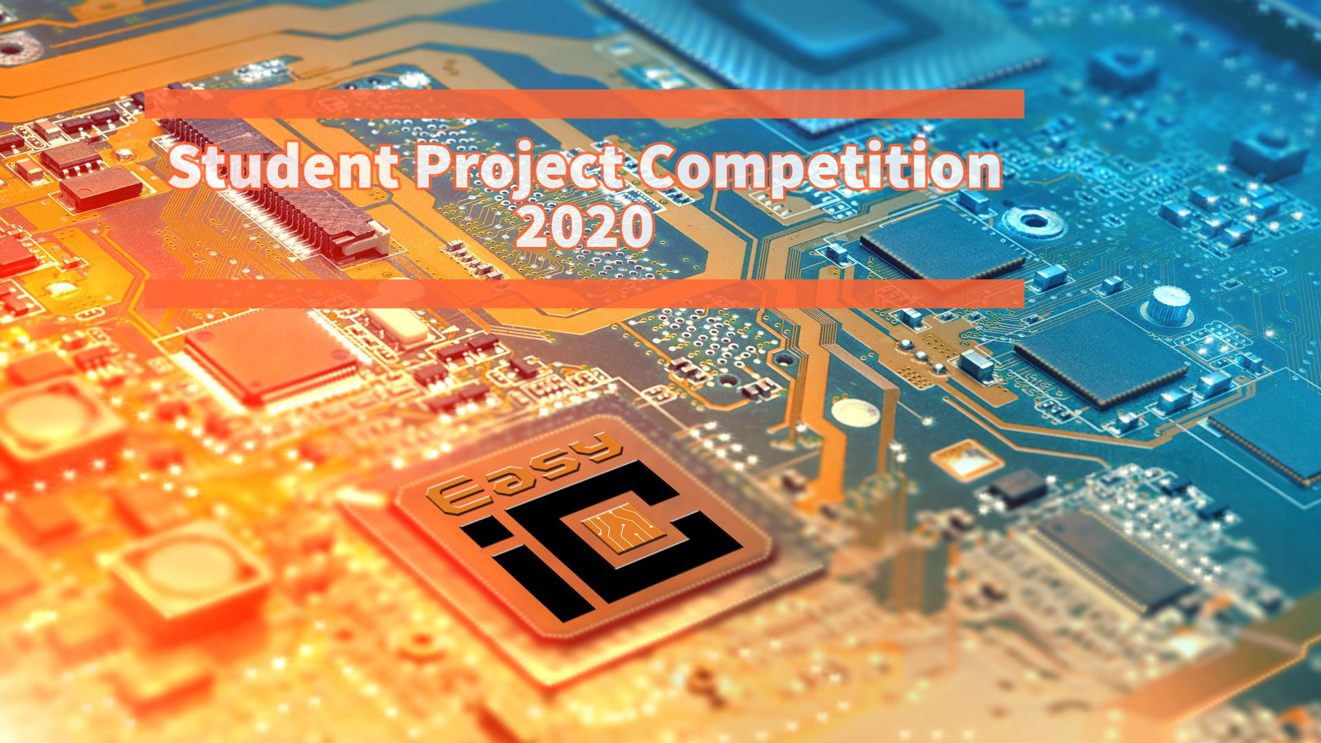 Winners of 2020 EasyIC Student Project Competition Announced